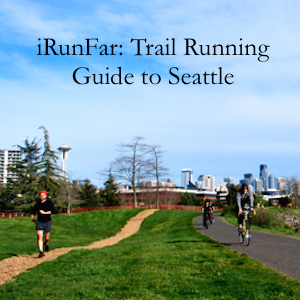 iRunFar: Trail Running Guide to Seattle